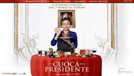 Film per appassionati di cucina: la cuoca del presidente
